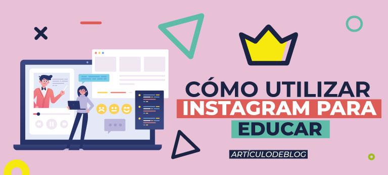 como utilizar instagram para educar