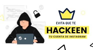 Evita que hackeen tu cuenta