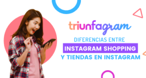 Instagram Shopping y Tiendas en Instagram